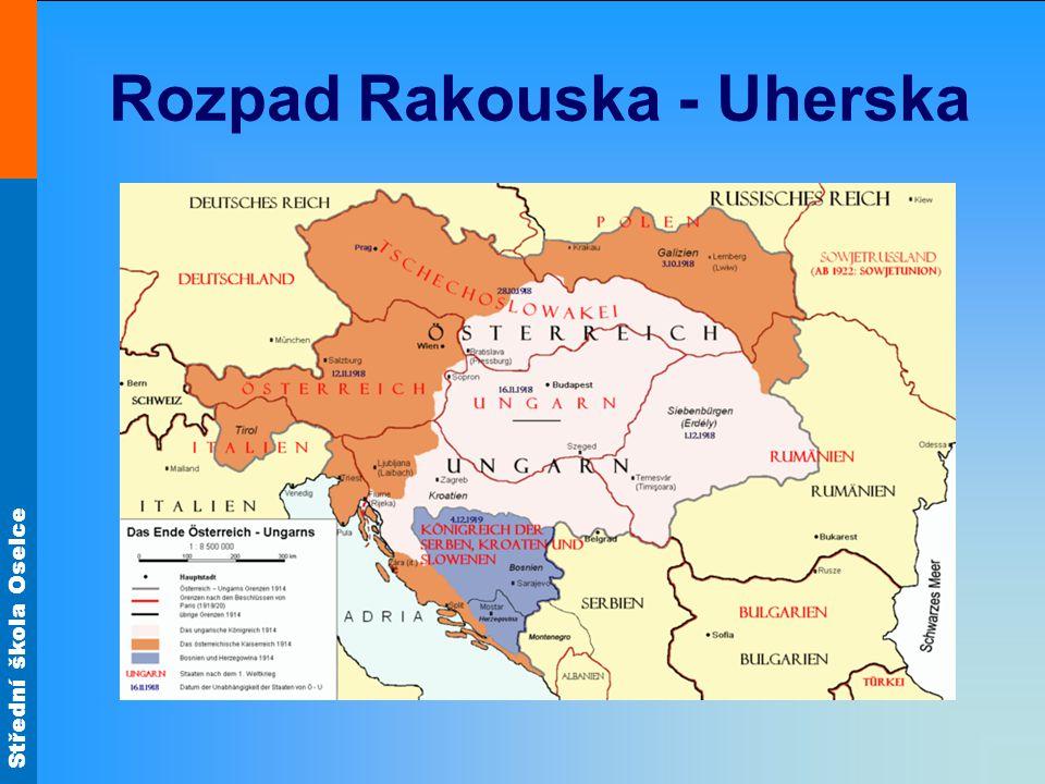Střední škola Oselce Rozpad Rakouska - Uherska