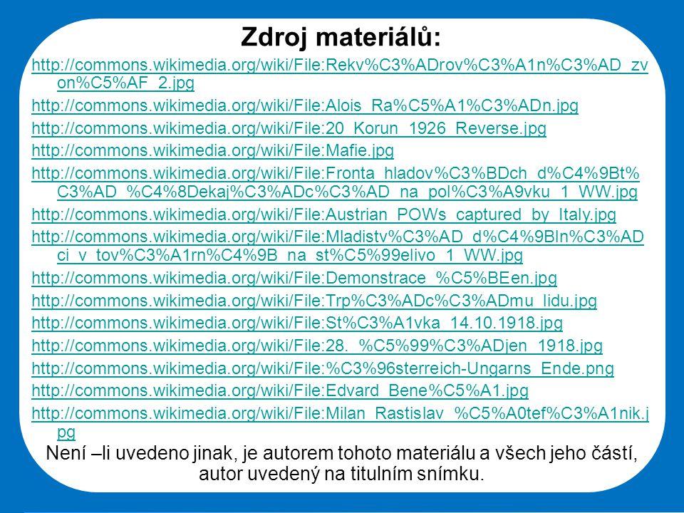 Střední škola Oselce Zdroj materiálů: http://commons.wikimedia.org/wiki/File:Rekv%C3%ADrov%C3%A1n%C3%AD_zv on%C5%AF_2.jpg http://commons.wikimedia.org