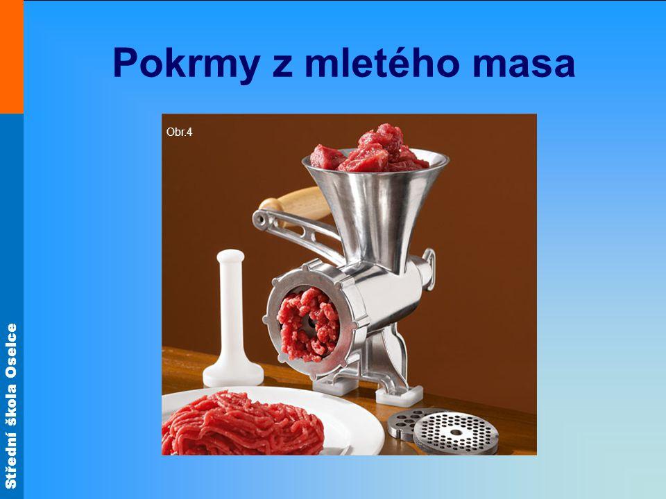Střední škola Oselce Klopsy Kuličky z mletého hovězího a vepřového masa s houskou, moukou, strouhankou, cibulí, vejcem, solí a pepřem se dusí v rajské omáčce.