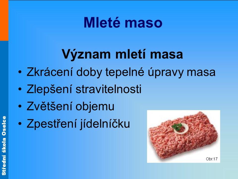 Střední škola Oselce Sekaná pečeně Obr.9