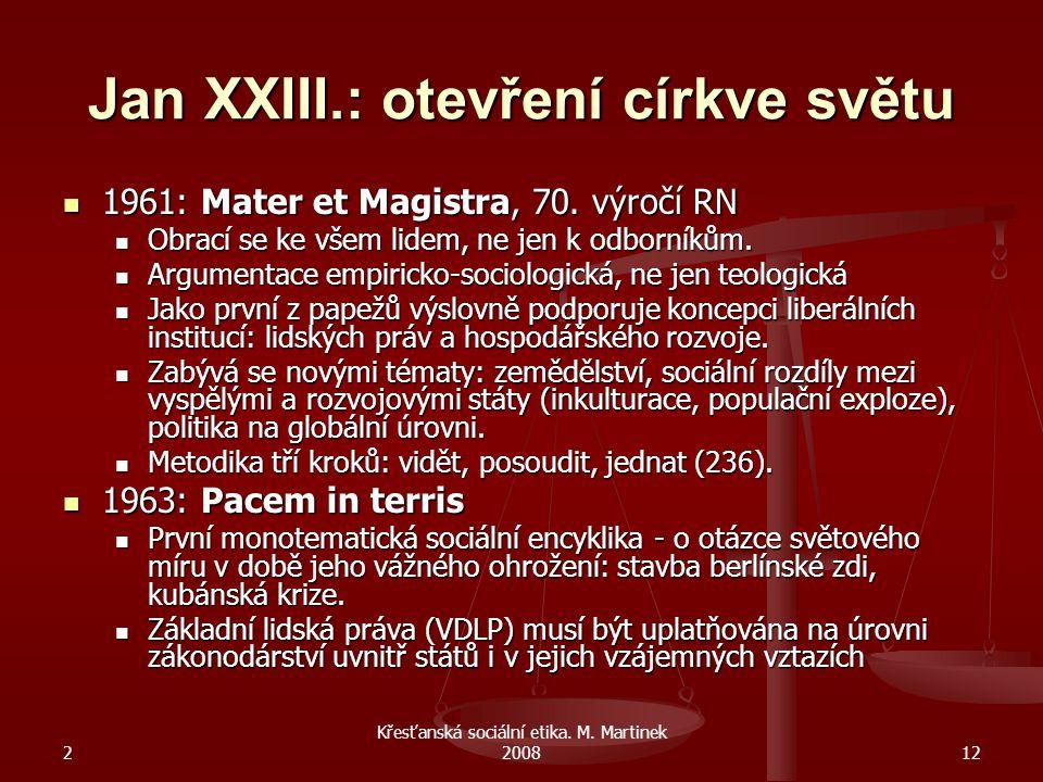 2 Křesťanská sociální etika.M. Martinek 200813 2.