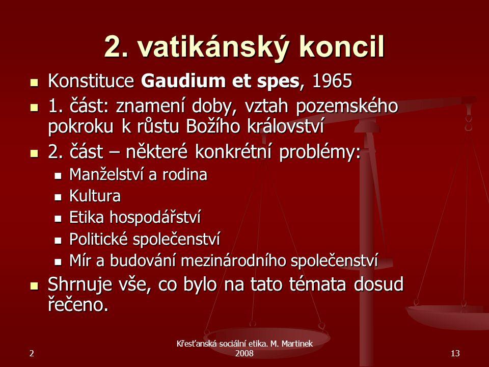 2 Křesťanská sociální etika.M. Martinek 200814 Pavel VI.
