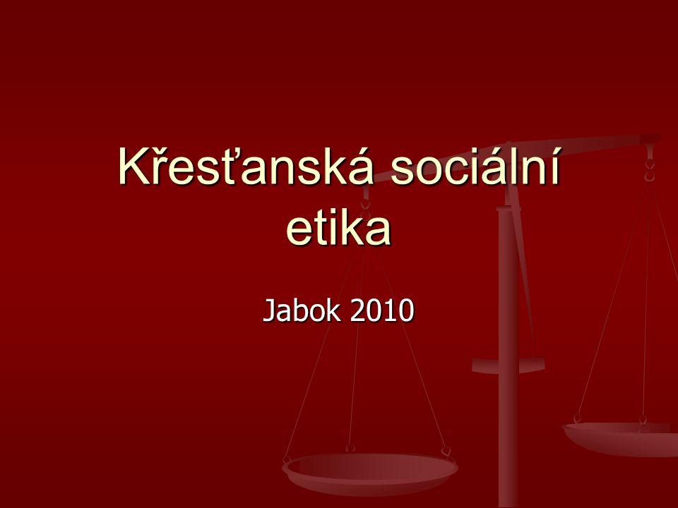 Křesťanská sociální etika Jabok 2010