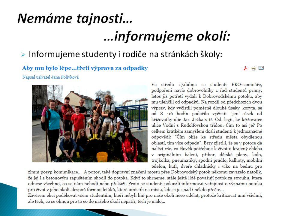  Informujeme studenty i rodiče na stránkách školy: