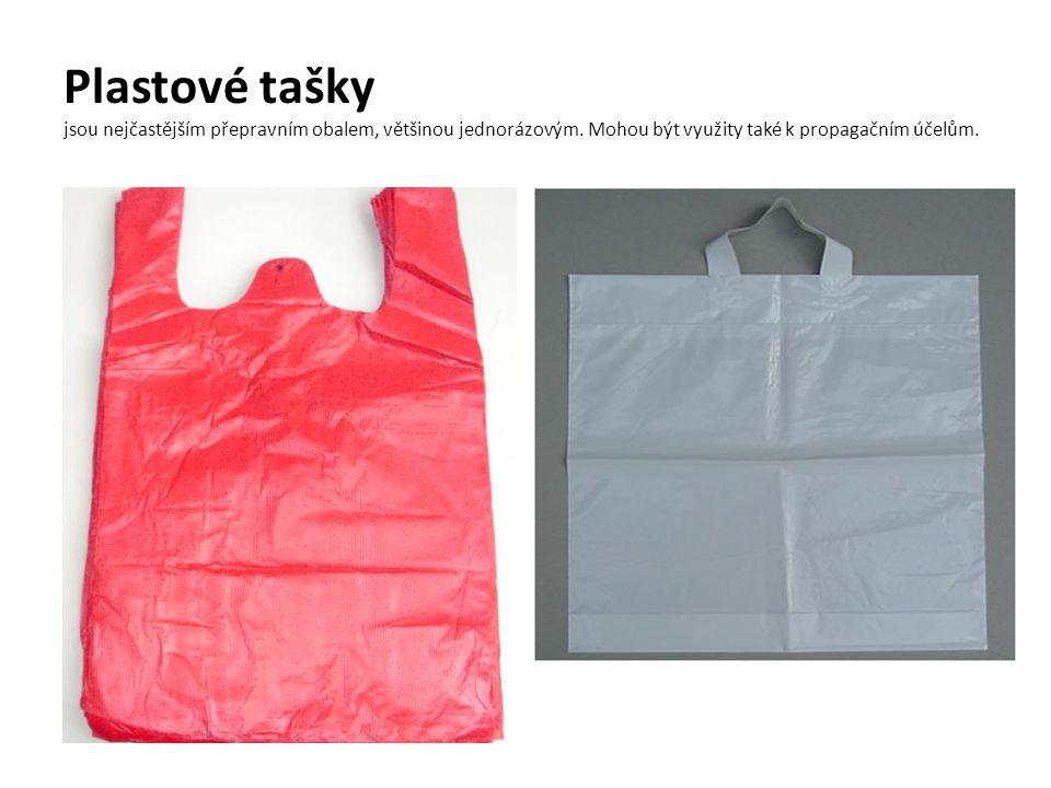 Plastové tašky jsou nejčastějším přepravním obalem, většinou jednorázovým. Mohou být využity také k propagačním účelům.