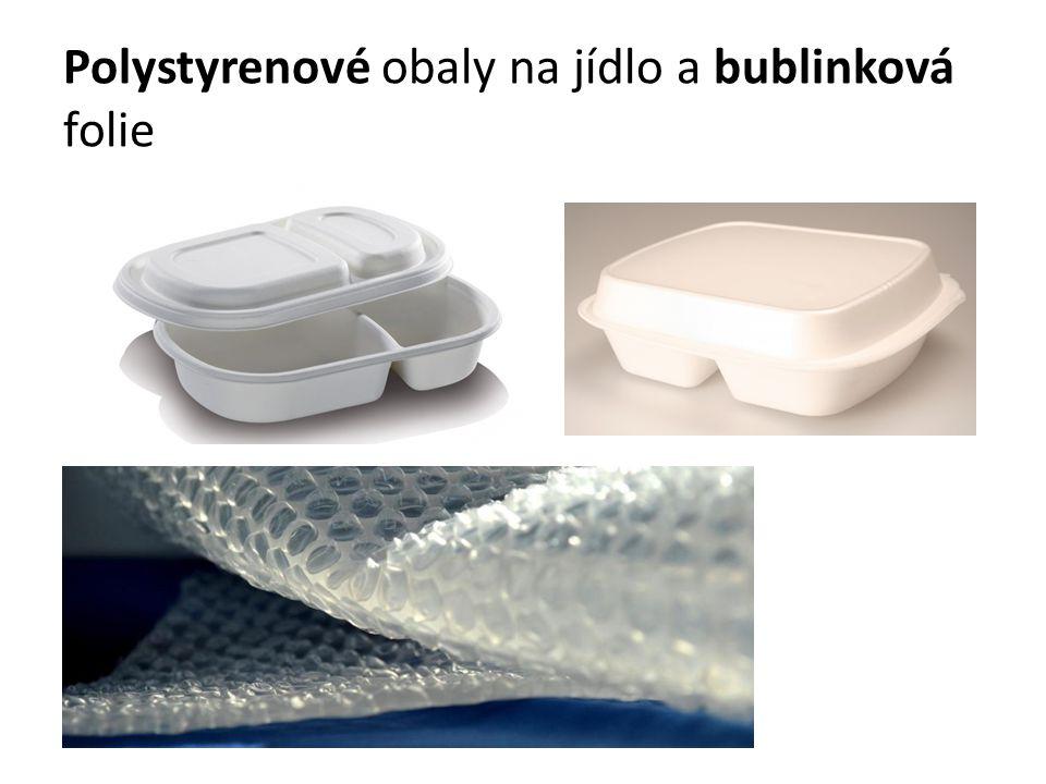 Polystyrenové obaly na jídlo a bublinková folie