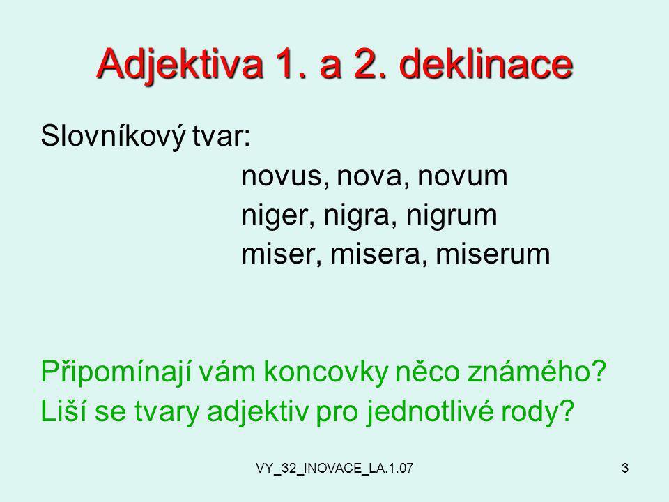 VY_32_INOVACE_LA.1.073 Adjektiva 1. a 2.