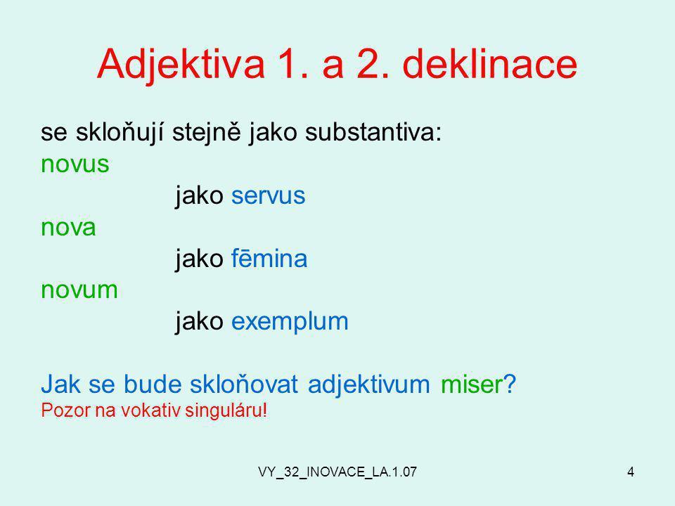 VY_32_INOVACE_LA.1.074 Adjektiva 1. a 2.