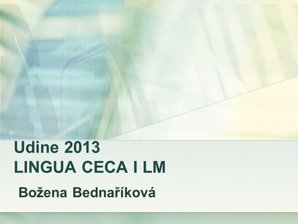 Udine 2013 LINGUA CECA I LM Božena Bednaříková