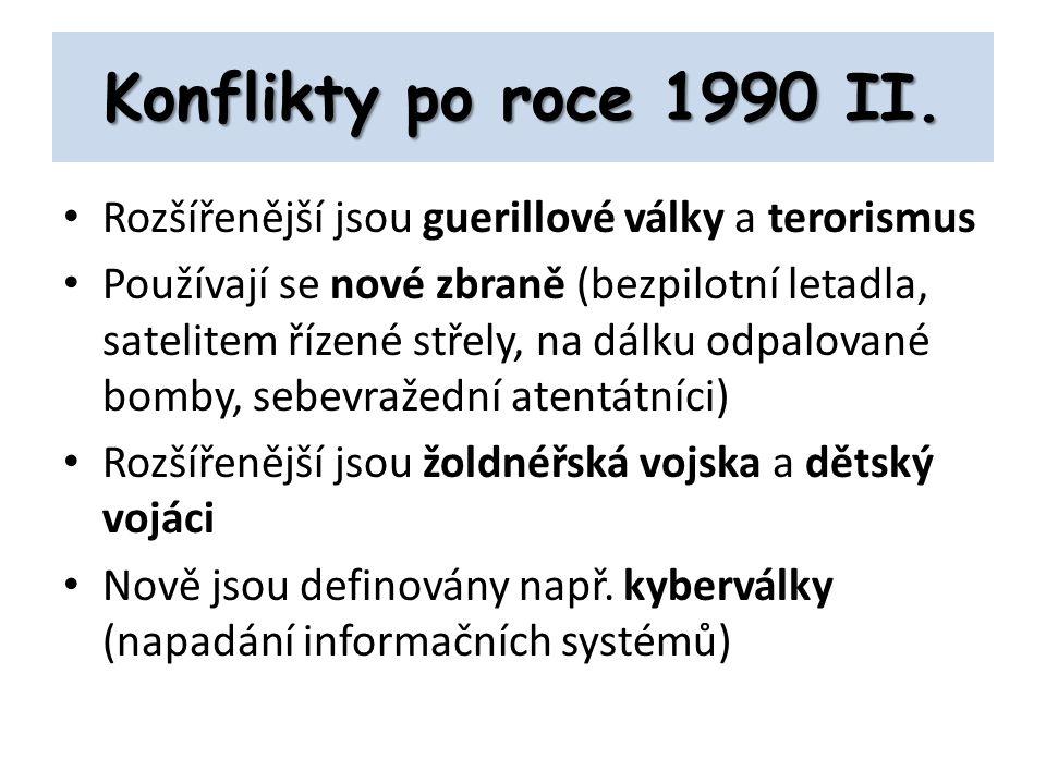 Konflikty po roce 1990 II.