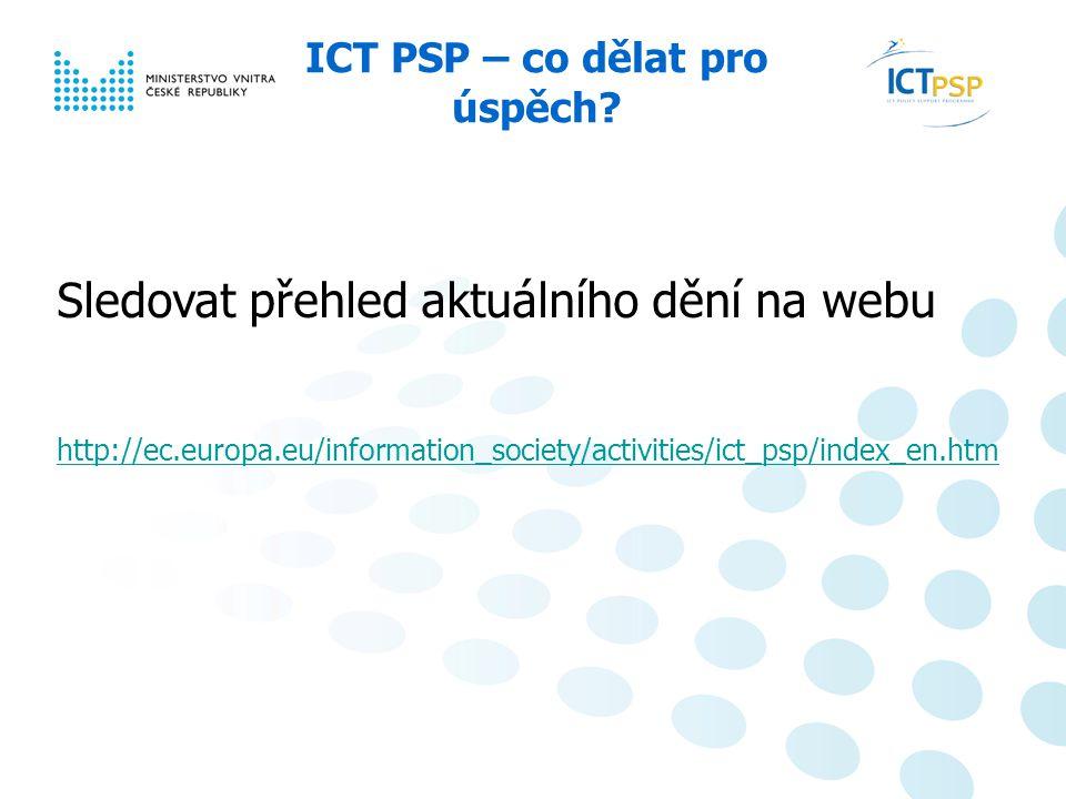 Národní informační den, 23. 6. 2008, Praha 10 / 6 ICT PSP – co dělat pro úspěch.