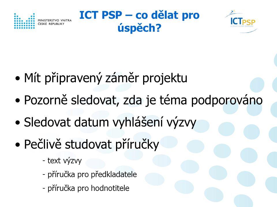 Národní informační den, 23. 6. 2008, Praha 11 / 6 ICT PSP – co dělat pro úspěch.