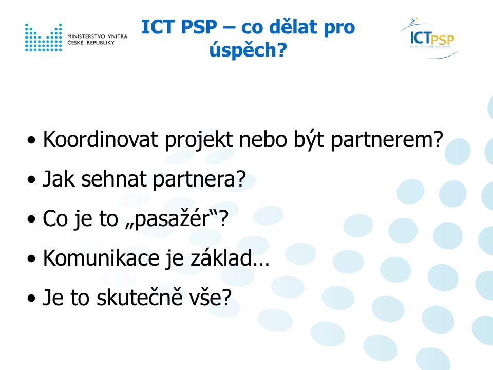Národní informační den, 23. 6. 2008, Praha 12 / 6 ICT PSP – co dělat pro úspěch.