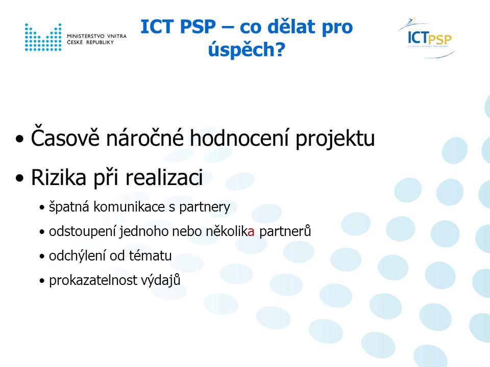 Národní informační den, 23. 6. 2008, Praha 14 / 6 ICT PSP – co dělat pro úspěch.