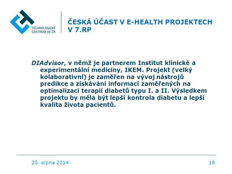 ČESKÁ ÚČAST V E-HEALTH PROJEKTECH V 7.RP DIAdvisor, v němž je partnerem Institut klinické a experimentální medicíny, IKEM. Projekt (velký kolaborativn