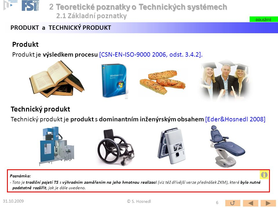 Generické složky produktu v pojetí ČSN EN ISO: Technický produkt (tak, jako i každý netechnický produkt) může existovat ve formě následujících generických (základních) složek [CSN-EN-ISO-9000 2006, odst.