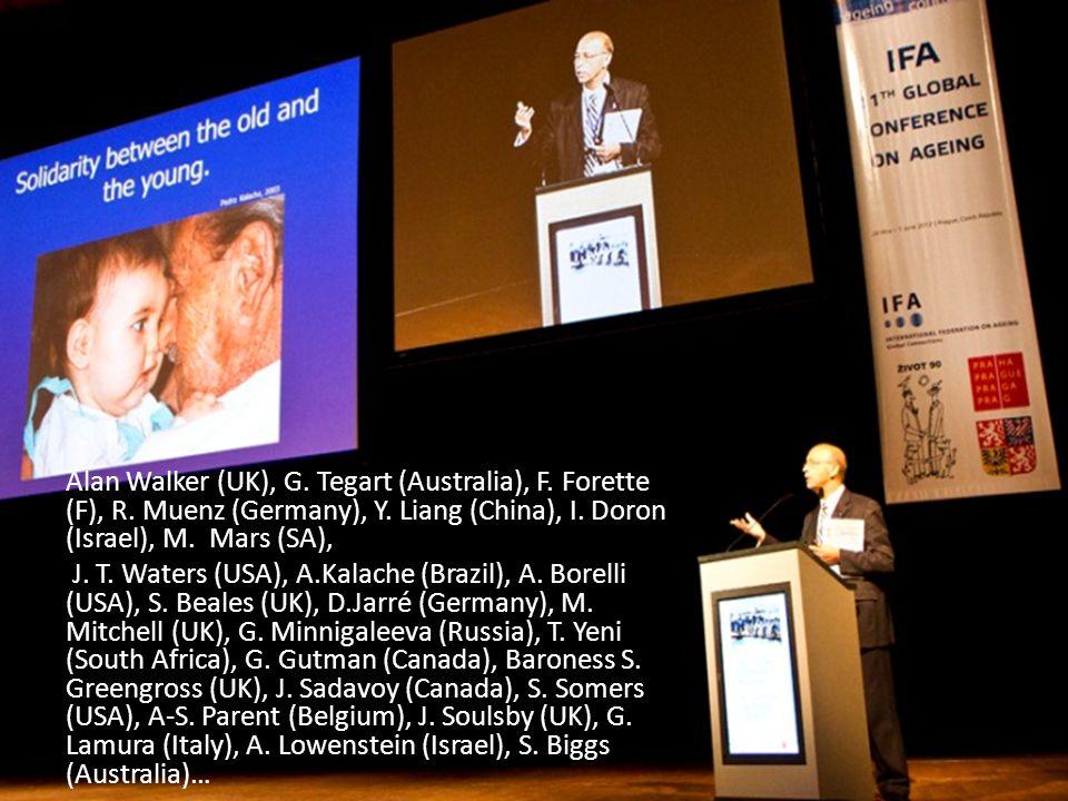 Alan Walker (UK), G. Tegart (Australia), F. Forette (F), R.