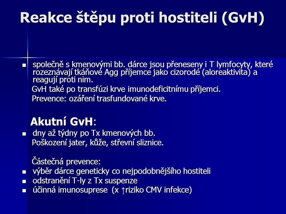 Reakce štěpu proti hostiteli (GvH) společně s kmenovými bb.