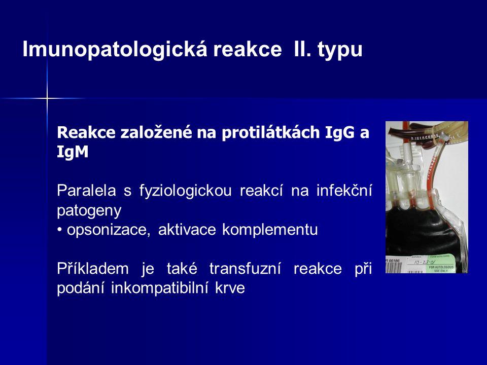 Imunopatologická reakce II.