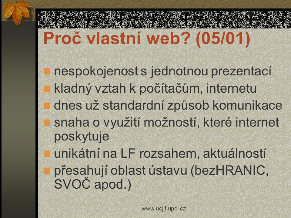 www.ucjlf.upol.cz Proč vlastní web.