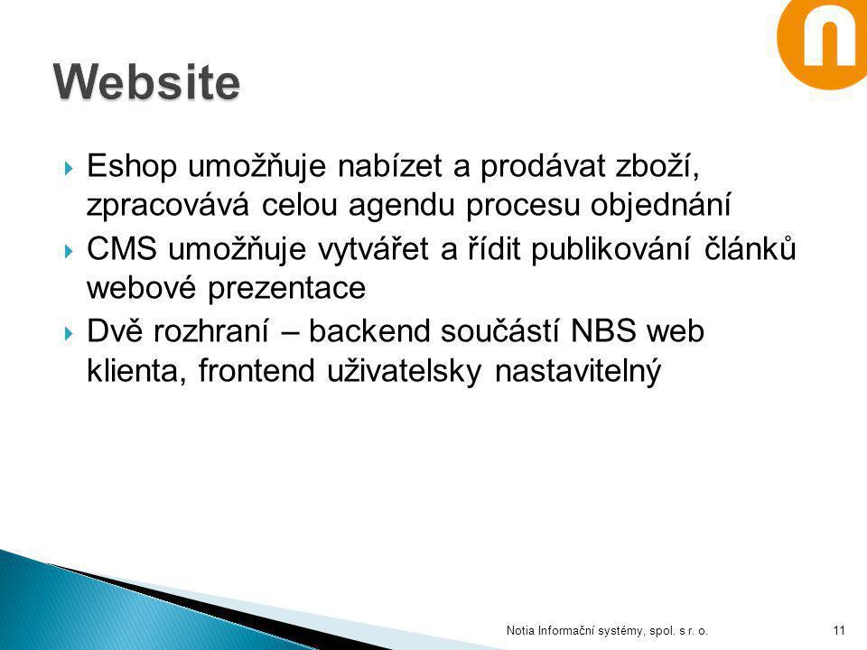 Eshop umožňuje nabízet a prodávat zboží, zpracovává celou agendu procesu objednání  CMS umožňuje vytvářet a řídit publikování článků webové prezent