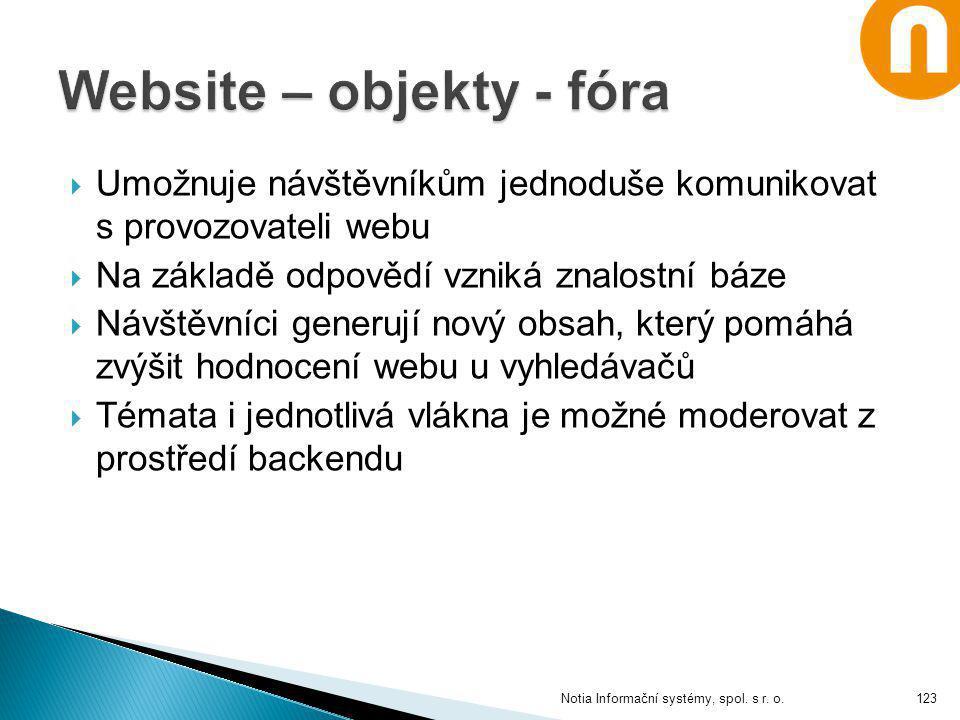  Umožnuje návštěvníkům jednoduše komunikovat s provozovateli webu  Na základě odpovědí vzniká znalostní báze  Návštěvníci generují nový obsah, kter