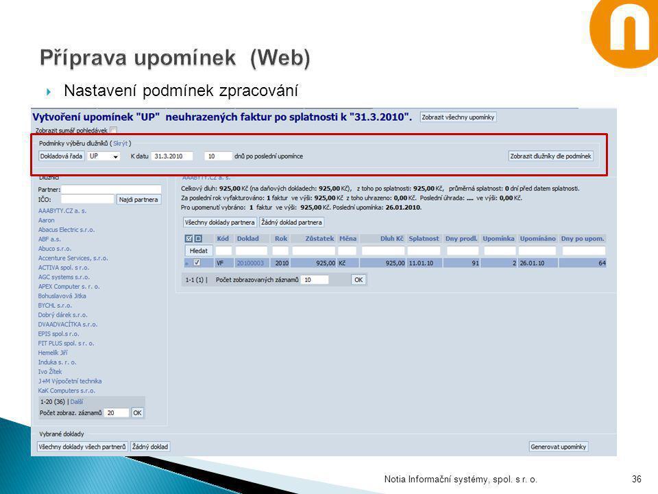 Nastavení podmínek zpracování Notia Informační systémy, spol. s r. o.36