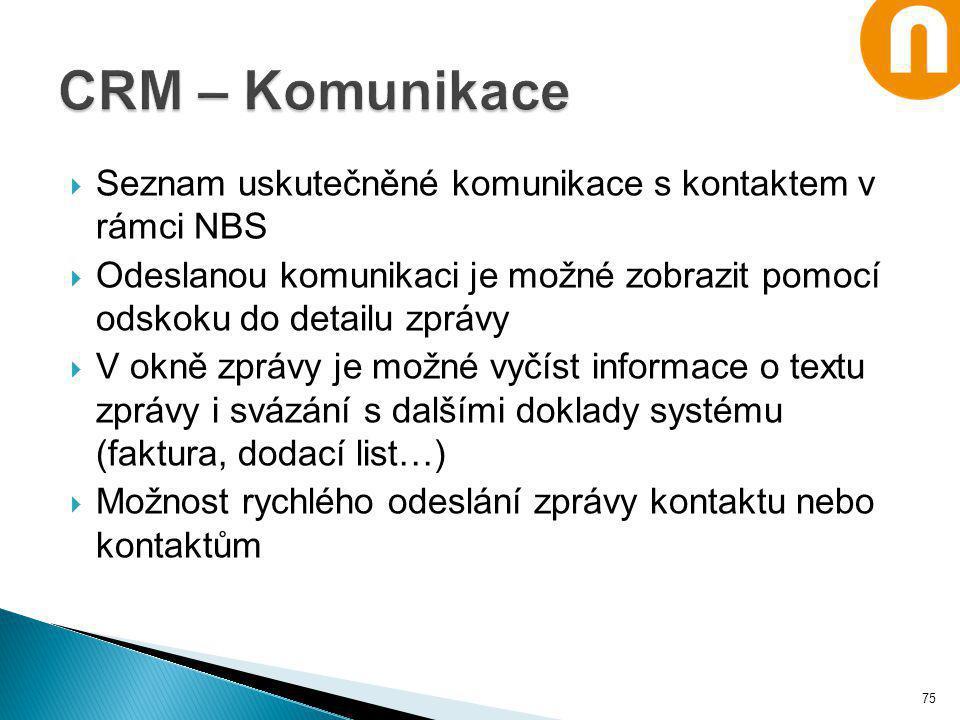  Seznam uskutečněné komunikace s kontaktem v rámci NBS  Odeslanou komunikaci je možné zobrazit pomocí odskoku do detailu zprávy  V okně zprávy je m
