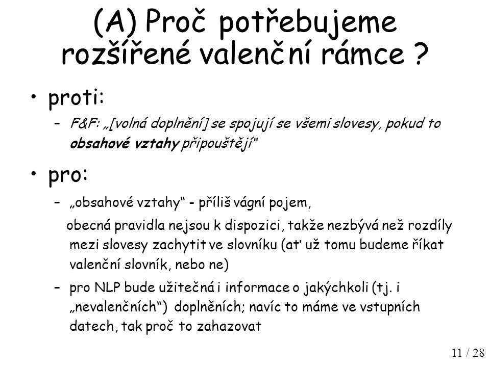 11 / 28 (A) Proč potřebujeme rozšířené valenční rámce .