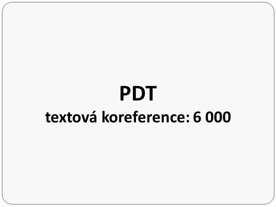 PDT textová koreference: 6 000