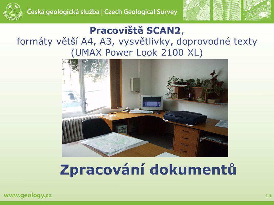 14 Pracoviště SCAN2, formáty větší A4, A3, vysvětlivky, doprovodné texty (UMAX Power Look 2100 XL) Zpracování dokumentů