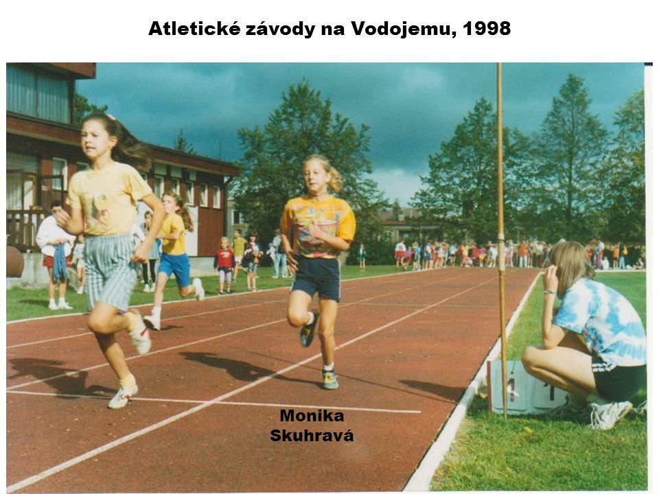 Atletické závody na Vodojemu, 1998 Monika Skuhravá