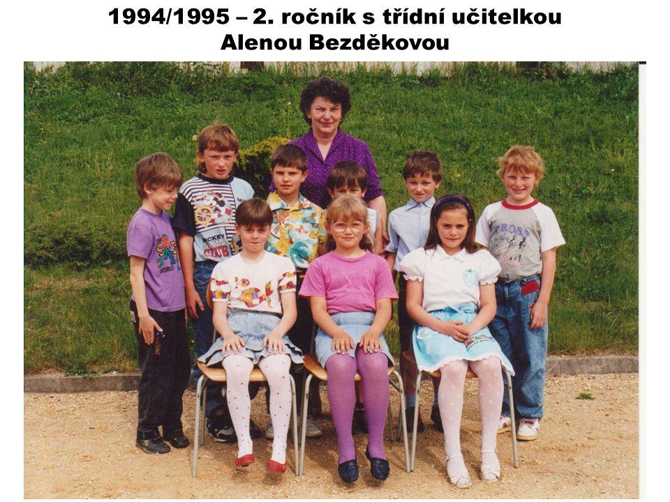 1994/1995 – 2. ročník s třídní učitelkou Alenou Bezděkovou