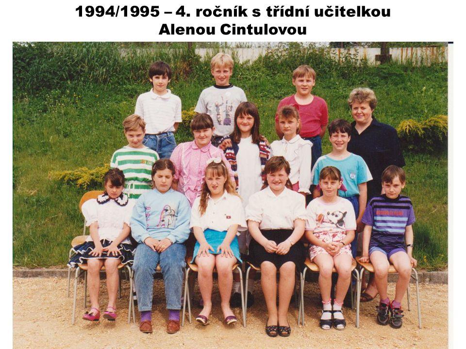 1994/1995 – 4. ročník s třídní učitelkou Alenou Cintulovou