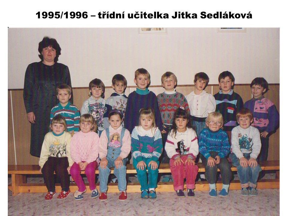 1995/1996 – třídní učitelka Jitka Sedláková