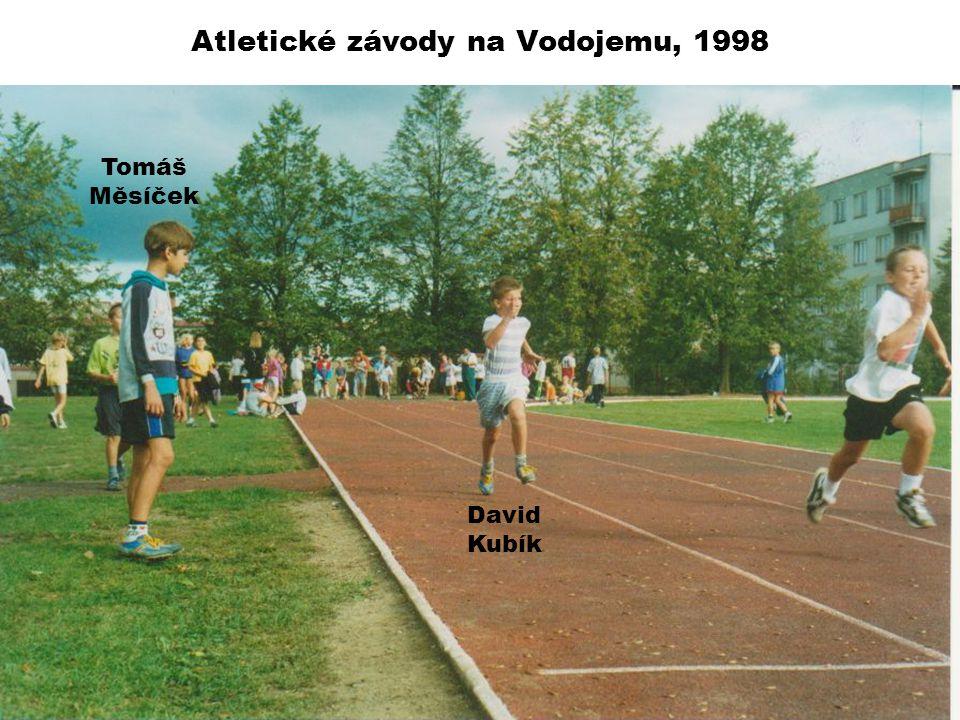 Atletické závody na Vodojemu, 1998 Tomáš Měsíček David Kubík