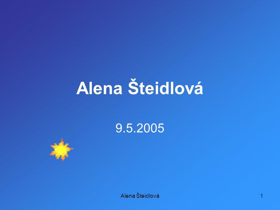 Alena Šteidlová1 9.5.2005