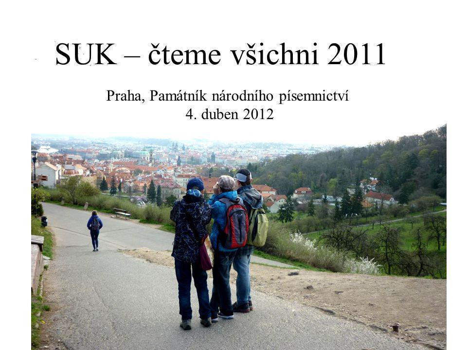 SUK – čteme všichni 2011 Praha, Památník národního písemnictví 4. duben 2012