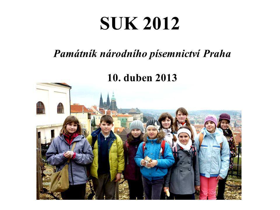SUK 2012 Památník národního písemnictví Praha 10. duben 2013