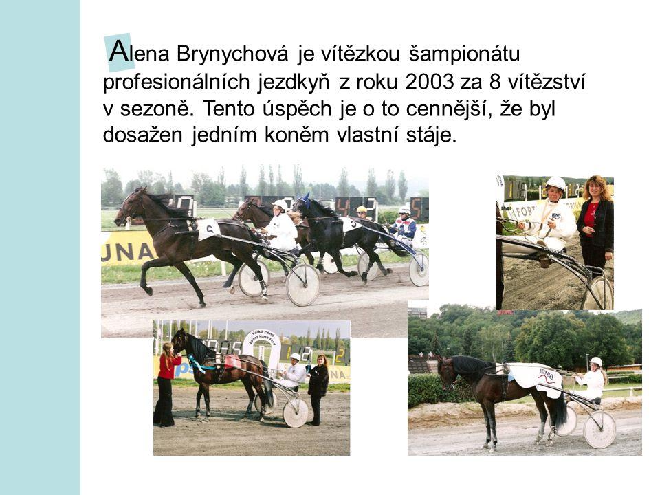 A lena Brynychová je vítězkou šampionátu profesionálních jezdkyň z roku 2003 za 8 vítězství v sezoně.