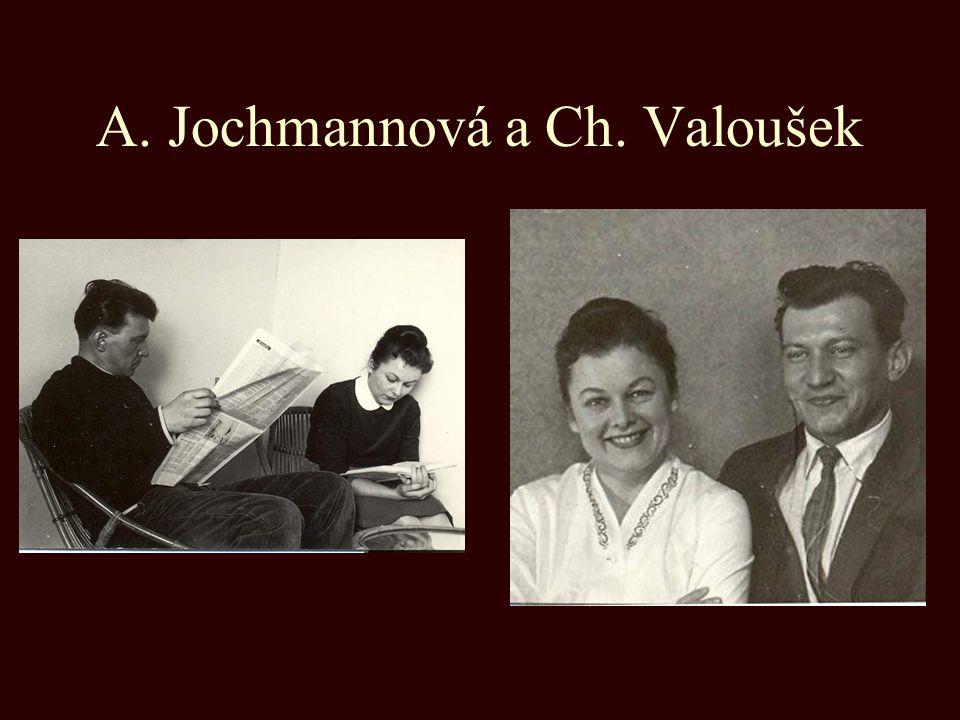 A. Jochmannová a Ch. Valoušek