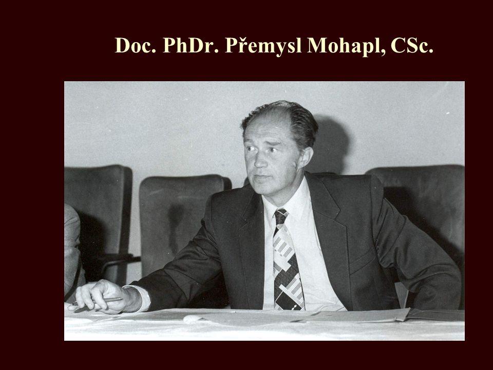 Doc. PhDr. Přemysl Mohapl, CSc.
