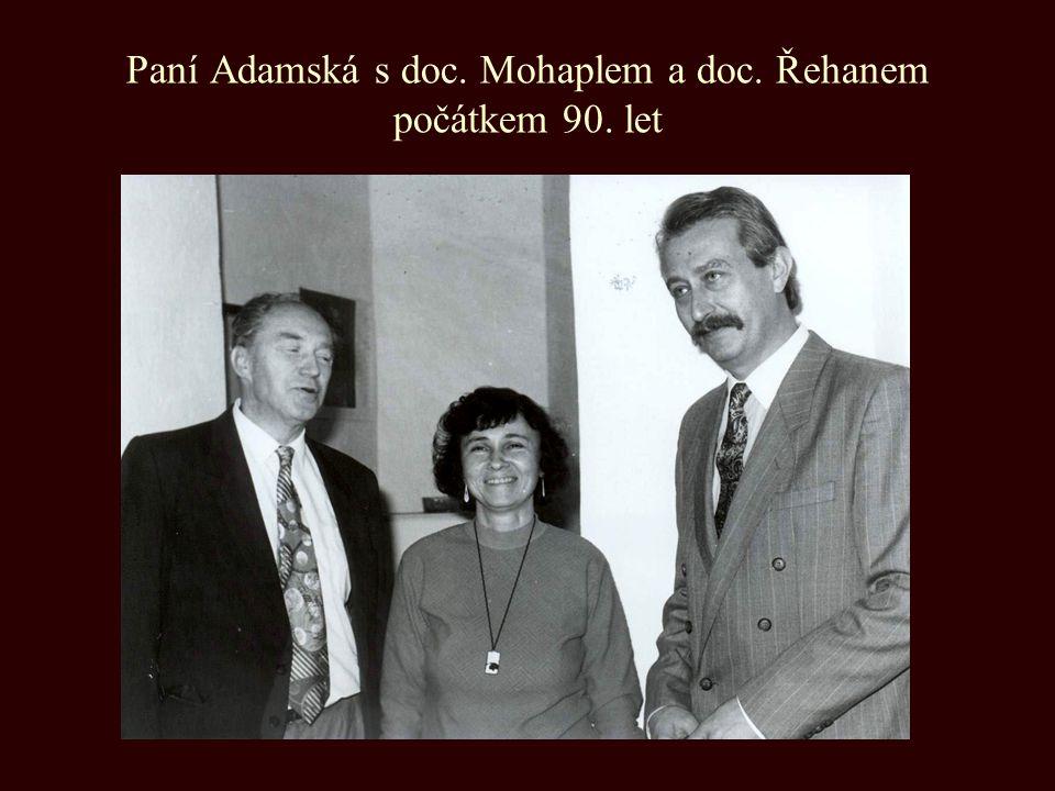 Paní Adamská s doc. Mohaplem a doc. Řehanem počátkem 90. let
