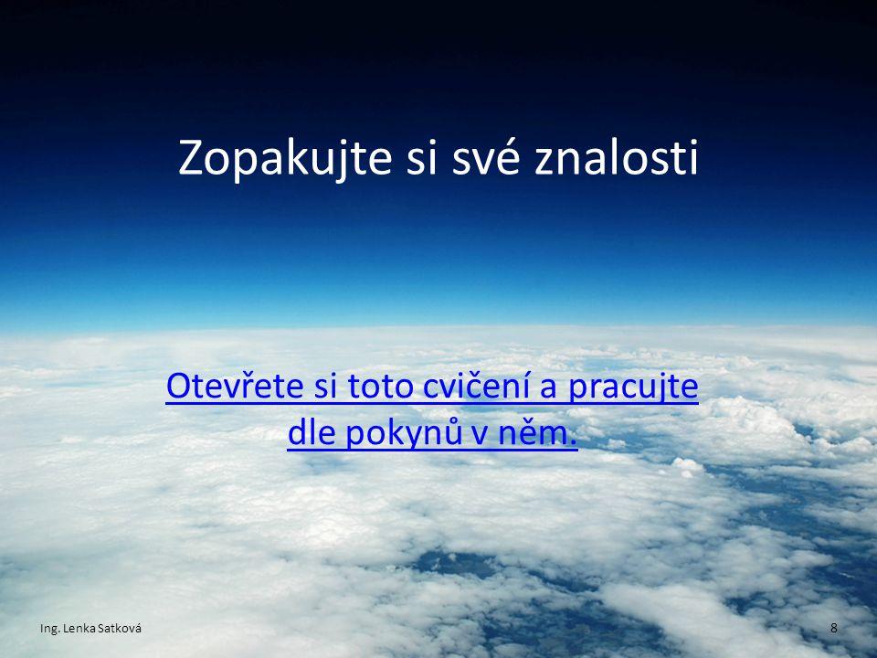 Citace zdrojů Obrázek použitý na pozadí prezentace: Tapeta na Plochu Zemská Atmosféra [online].