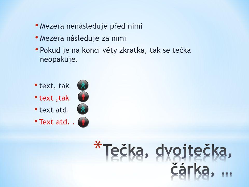 V typografii rozlišujeme Spojovník (rozdělovník) Pomlčka Minus, plus Na klávesnici je pouze spojovník - – − +