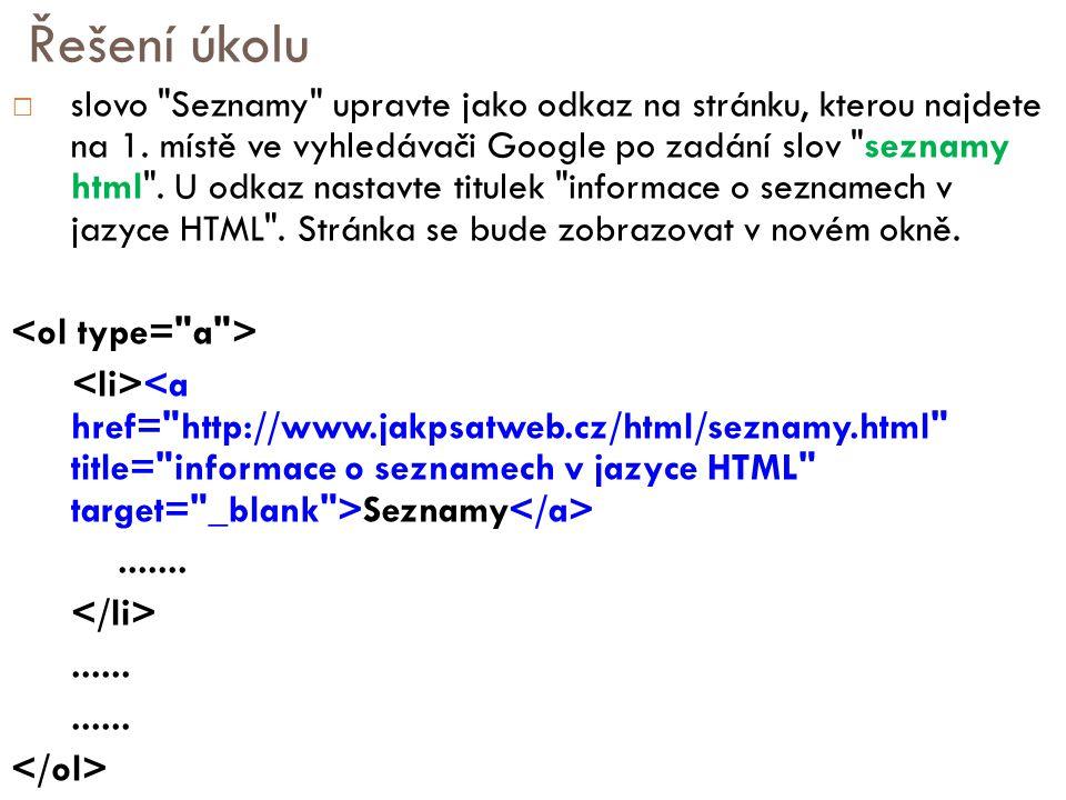 """ Vytvořte nový HTML dokument.1. Soubor uložte do podadresáře podadresar"""" (ten si vytvořte) 2."""