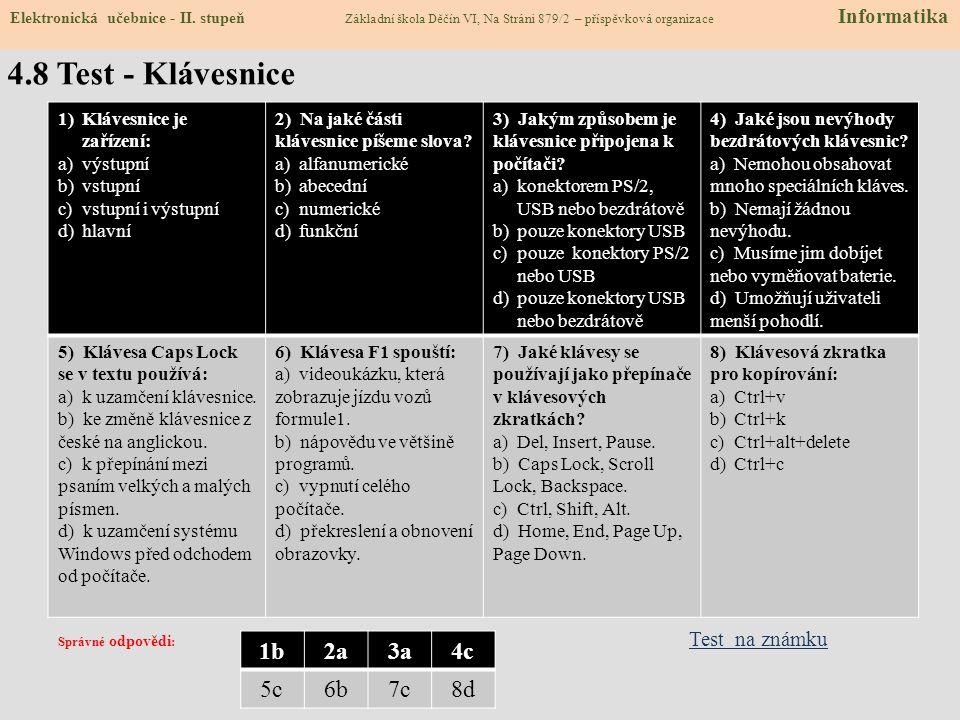 4.7 CLIL - Keyboard KEYBOARD key = board = zapiš český překlad slova key do rámečku napiš český překlad slova keyboard zapiš český překlad slova board