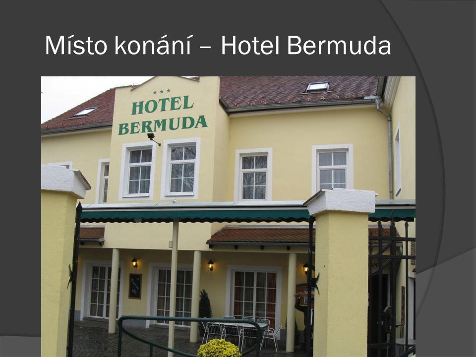 Místo konání – Hotel Bermuda