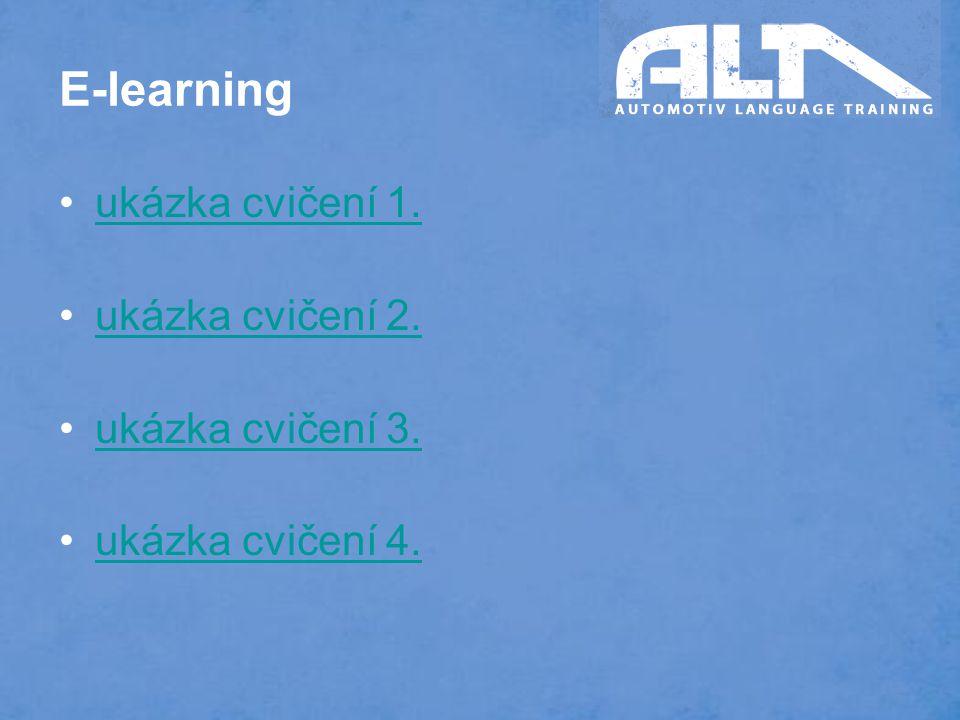 E-learning ukázka cvičení 1. ukázka cvičení 2. ukázka cvičení 3. ukázka cvičení 4.