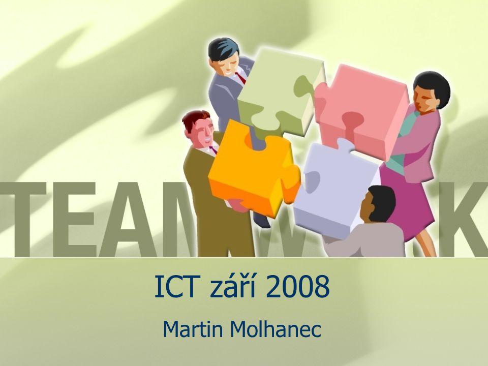 ICT září 2008 Martin Molhanec